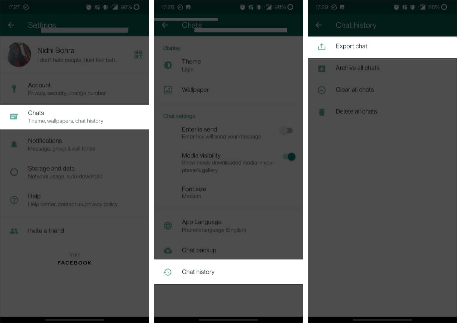 Tap on Chats, Chat history and Export chat in WhatsApp Android App
