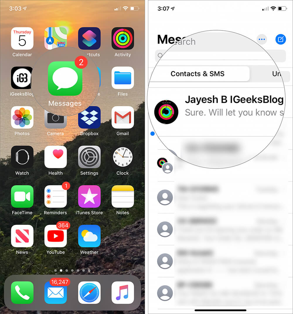 Launch Messages app and tap on the persons conversation on iPhone