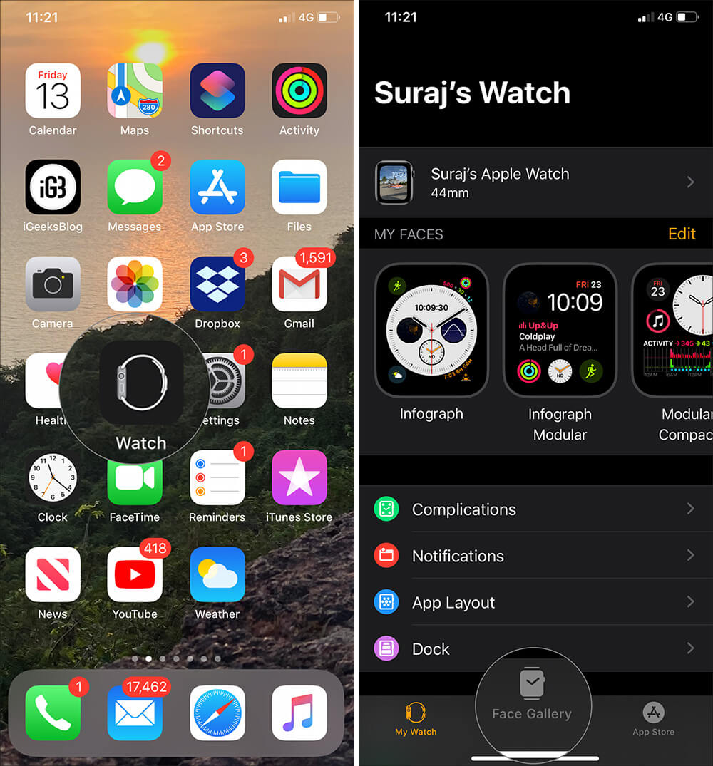 Open Watch app and tap on Face Gallery on iPhone