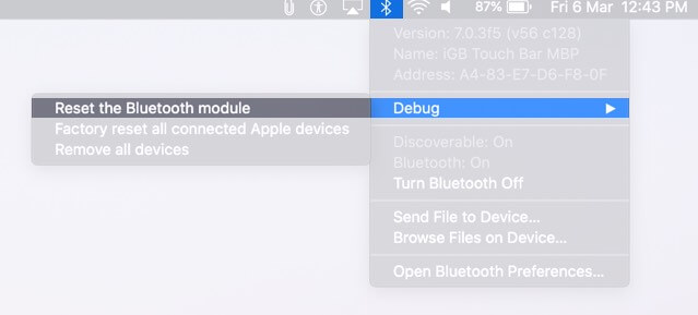 Click on Bluetooth icon Select Debug and Click on Reset the Bluetooth Module