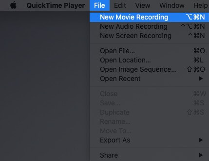 Click on File and Select New Movie Recording in QuickTime Player on Mac