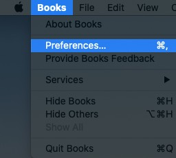 Click on Books and Then Click on Preferences on Mac