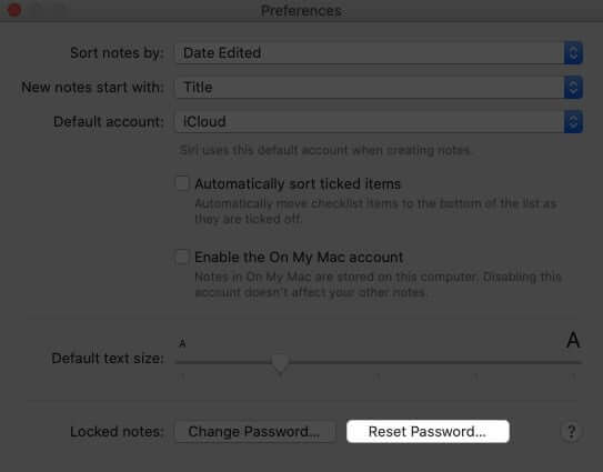 Click on Reset Password in Notes Preferences on Mac