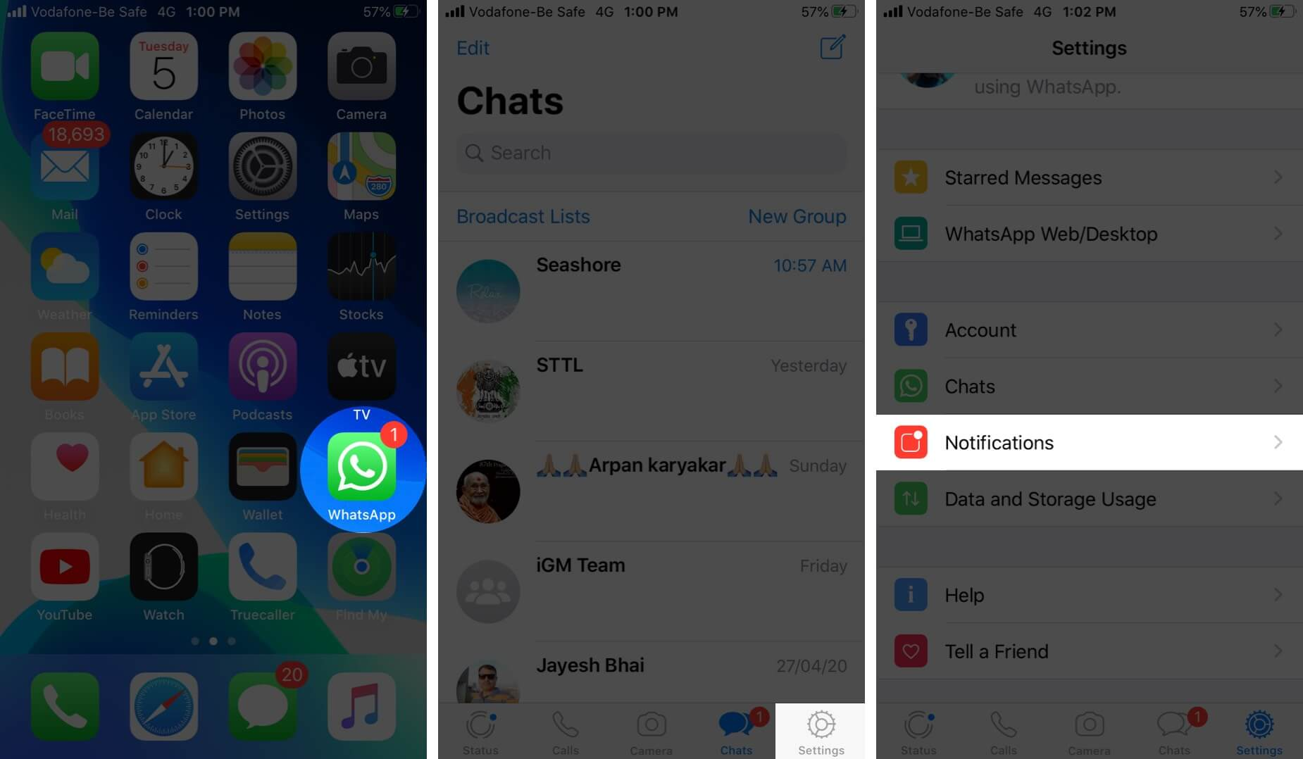 Open WhatsApp Tap on Settings and Then Tap on Notifications