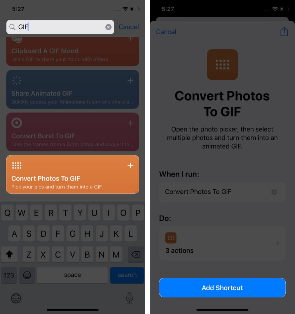 search gif tap on convert photos to gif in my shortcuts tab and tap on ok on iphone