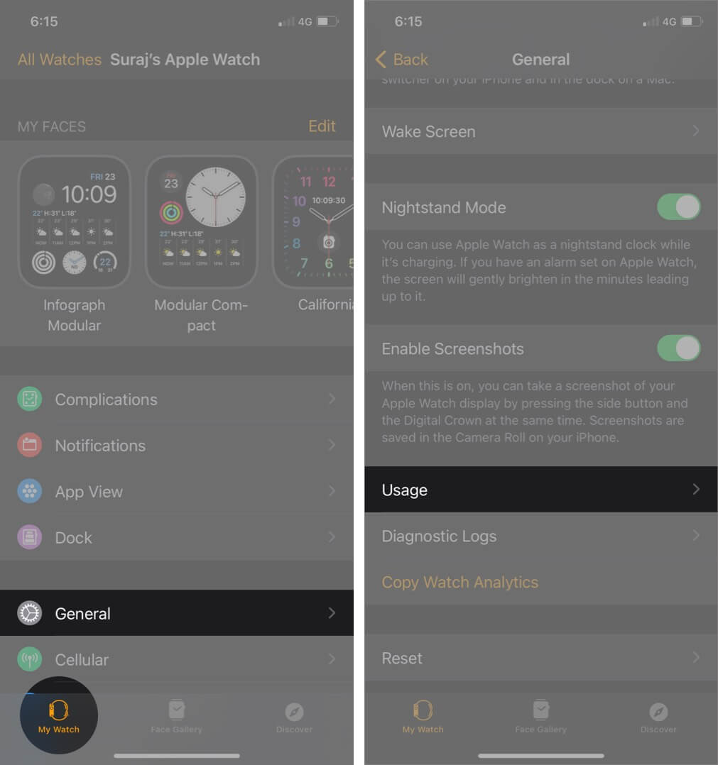 tap on general in my watch tab and then tap on usage in watch app on iphone