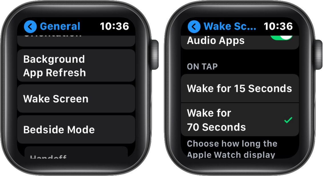 tap on wake screen and select wake for 70 seconds on apple watch