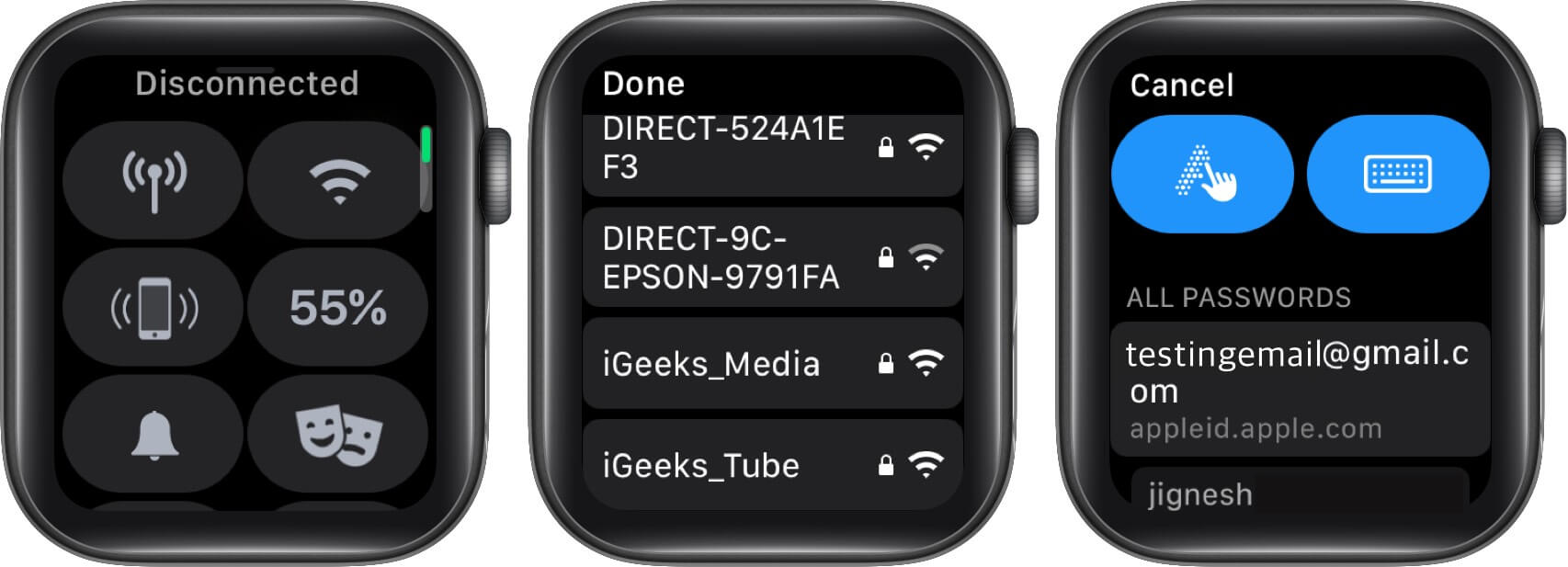Turn off Wi-Fi and reconnect with the same Wi-Fi on the Apple Watch