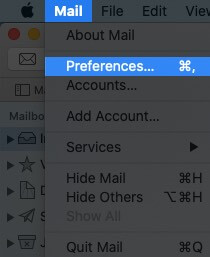 Click on Mail and Select Preferences on Mac