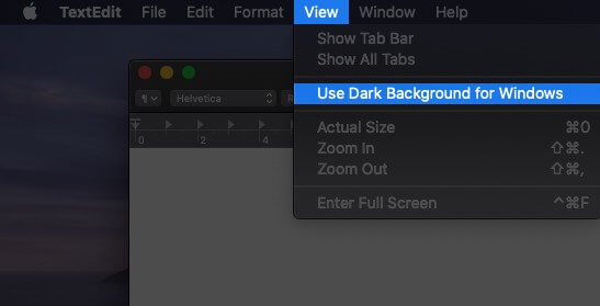 Click on View and Select Use Dark Background for Windows on Mac