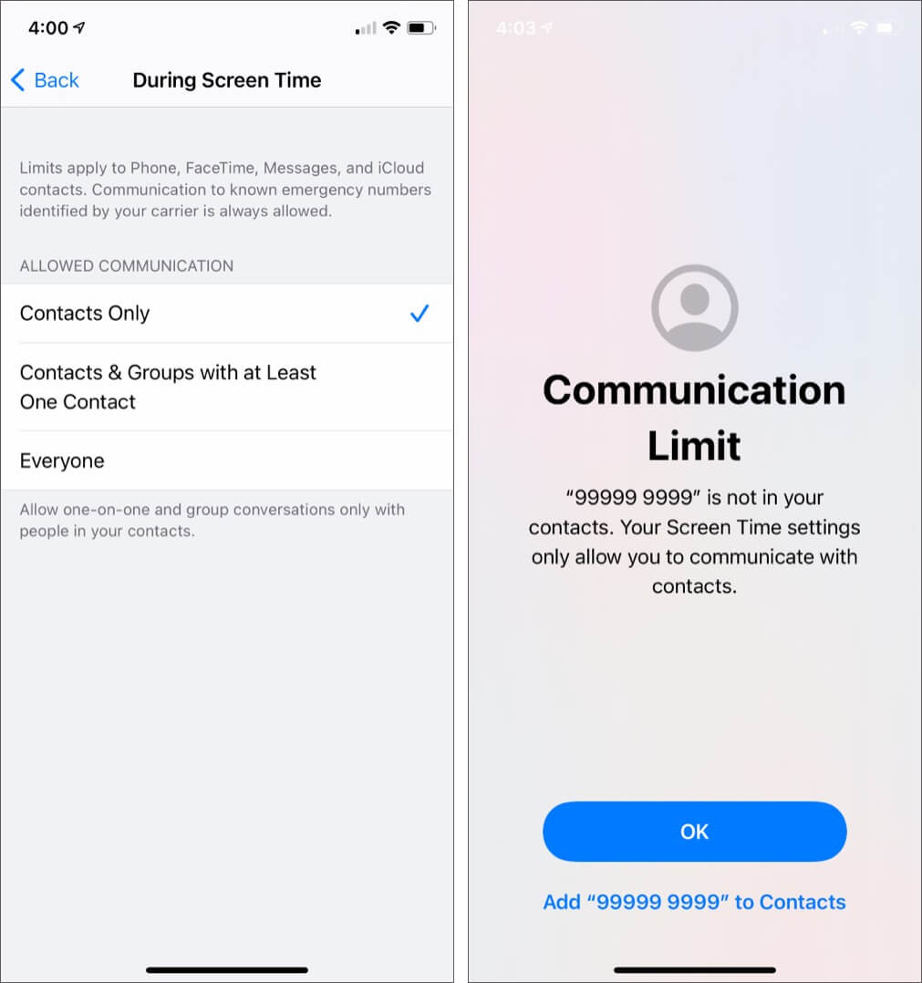 Select Contacts Only to set Communication Limits