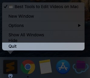Right Click on the app and click on Quit to close the app on mac
