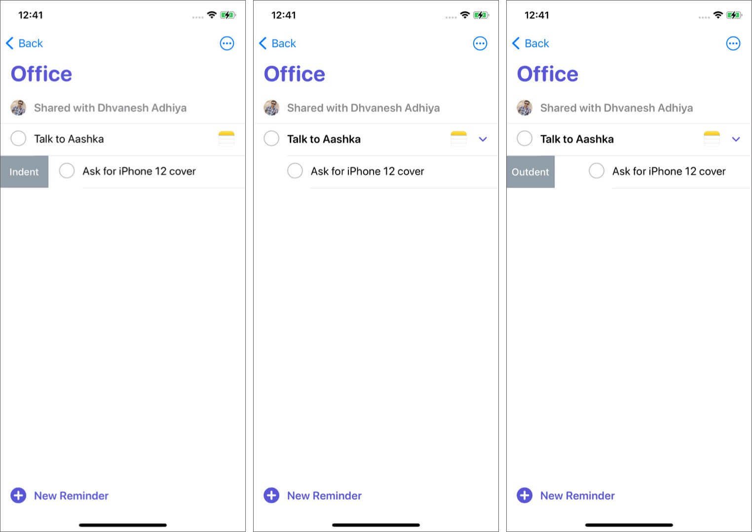 Swipe Right tap Indent to Make Reminder Subtasks Tap Outdent to Undo