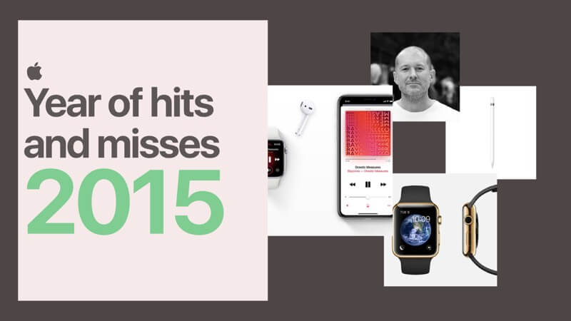 2015 Year of hits and misses for Apple