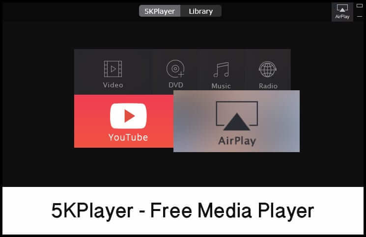 5KPlayer-Free Media Player