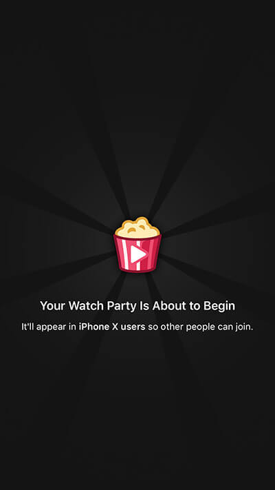 A message will appear Your Watch Party Is About To Begin in Facebook App