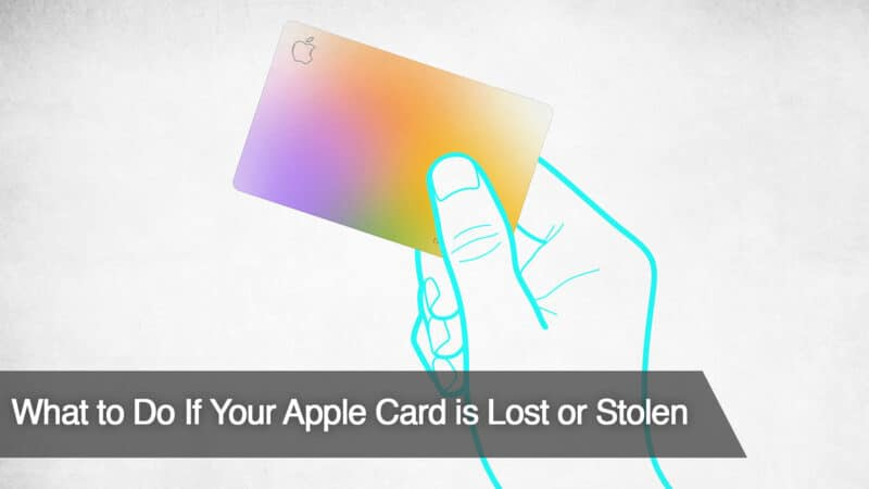 Apple Card Lost or Stolen