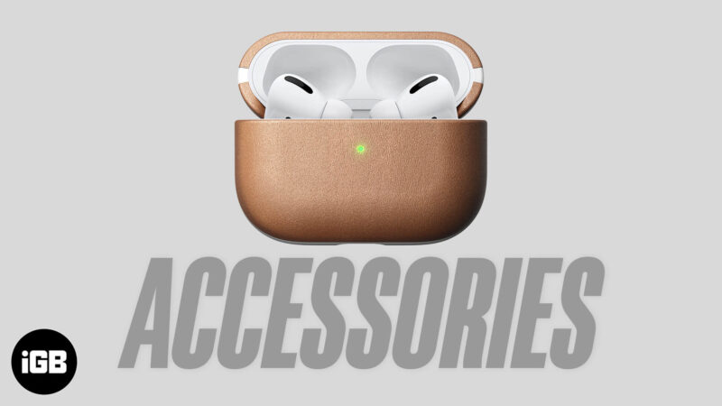 Best AirPods Pro Accessories