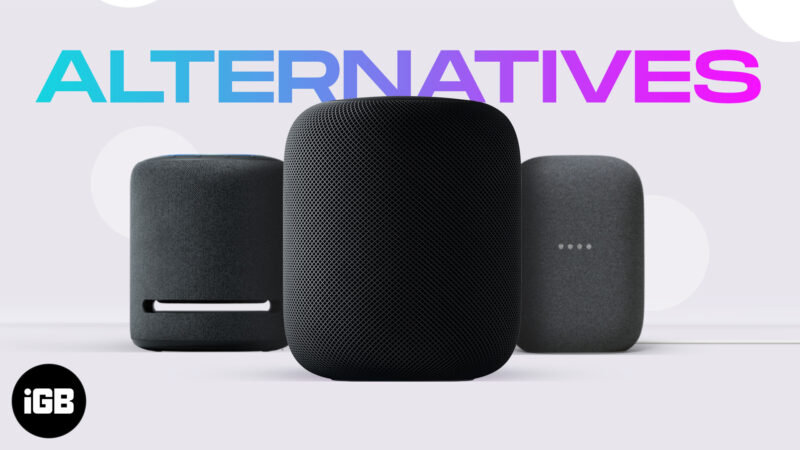 Best HomePod Alternatives