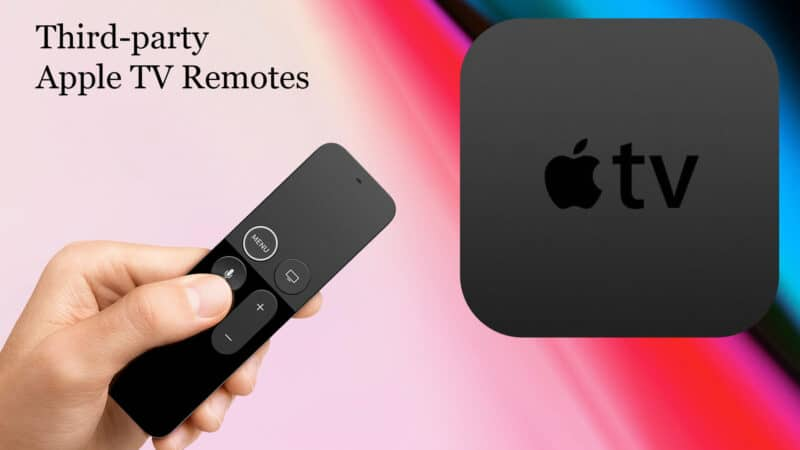 Best Third-party Apple TV Remotes