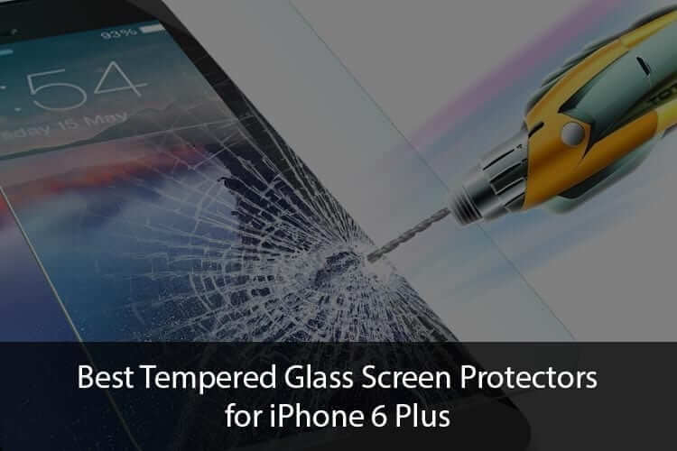 Best iPhone 6 Plus Tempered Glass Screen Guards