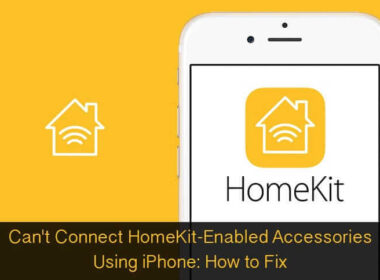 Can't Connect HomeKit-Enabled Accessories Using iPhone