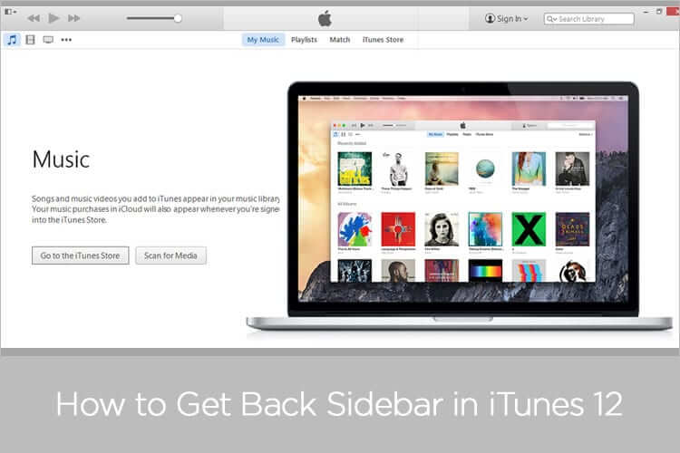 Can't Find Sidebar in iTunes 12 Where is Sidebar in iTunes 12