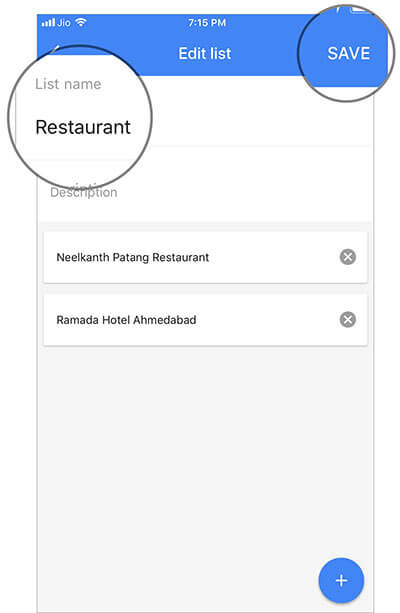 Change the Google Map List Name and Tap on Save