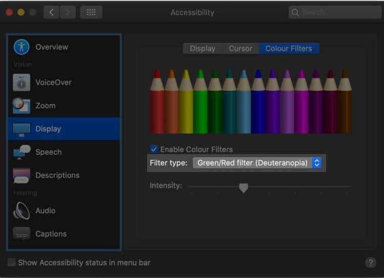 Choose Filter Type from Color Filter under display from Accessibility Setting on Mac