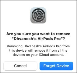 Click Forget device to unpair AirPods from Mac