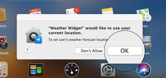Click OK to allow it to access your current location on Mac