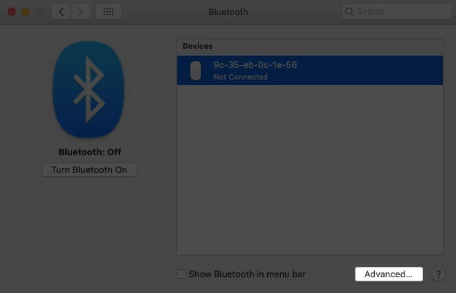 Click on Advance in Bluetooth on Mac