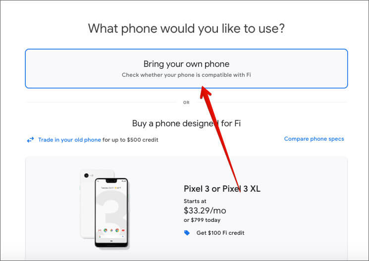 Click on Bring your own phone in Google Fi official website