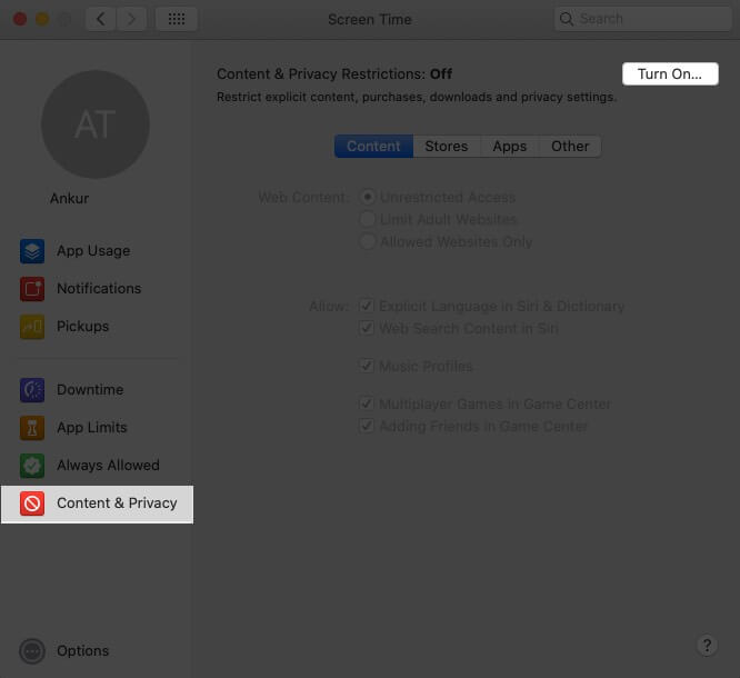 Click on Content & Privacy and Then Click on Turn On on Mac