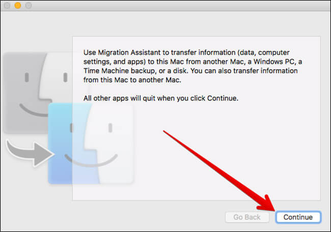 Click on Continue in Migration Assistant on Mac