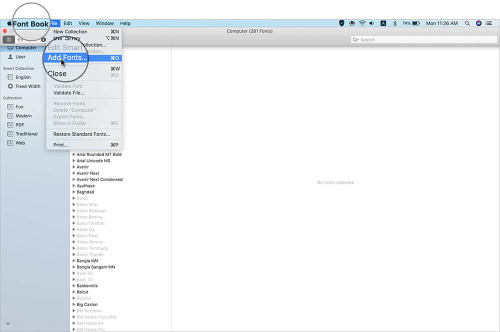 Click on Font Book File Menu and Select Add Fonts on Mac