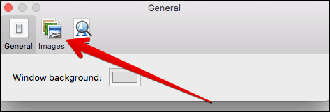 Click on Images in Preview Preferences on Mac