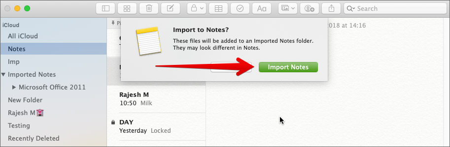 Click on Import Notes to add file on Mac Notes App