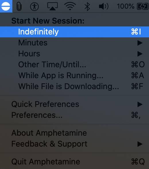 Click on Indefinitely in Amphetamine App Menu on Mac