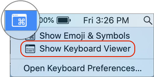 Click on Keyboard icon and Select Show Keyboard Viewer
