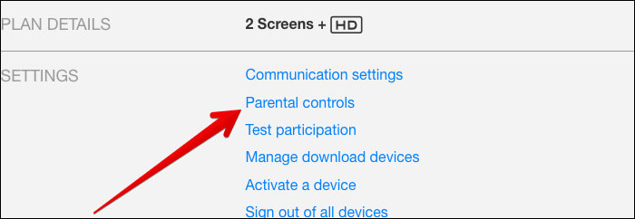 Click on Parental Controls in Netflix on Mac or Windows PC