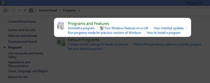 Click on Programs and Features in Windows PC