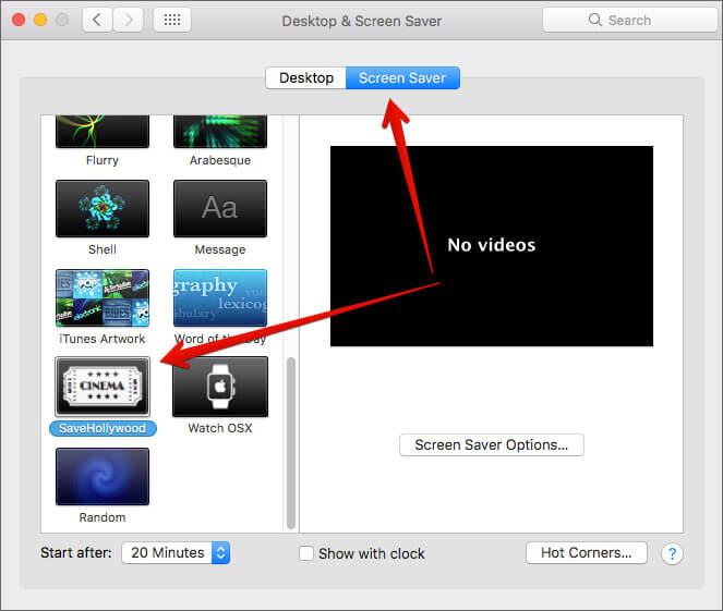 Click on Screen Saver tab and Select Installed SaveHollywood file on Mac Display and Screen Saver