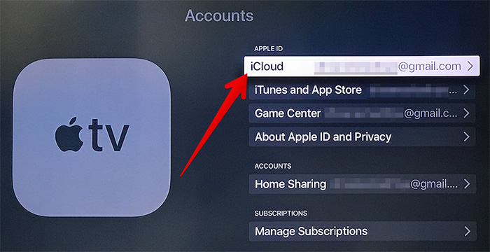 Click on iCloud in Apple TV Settings