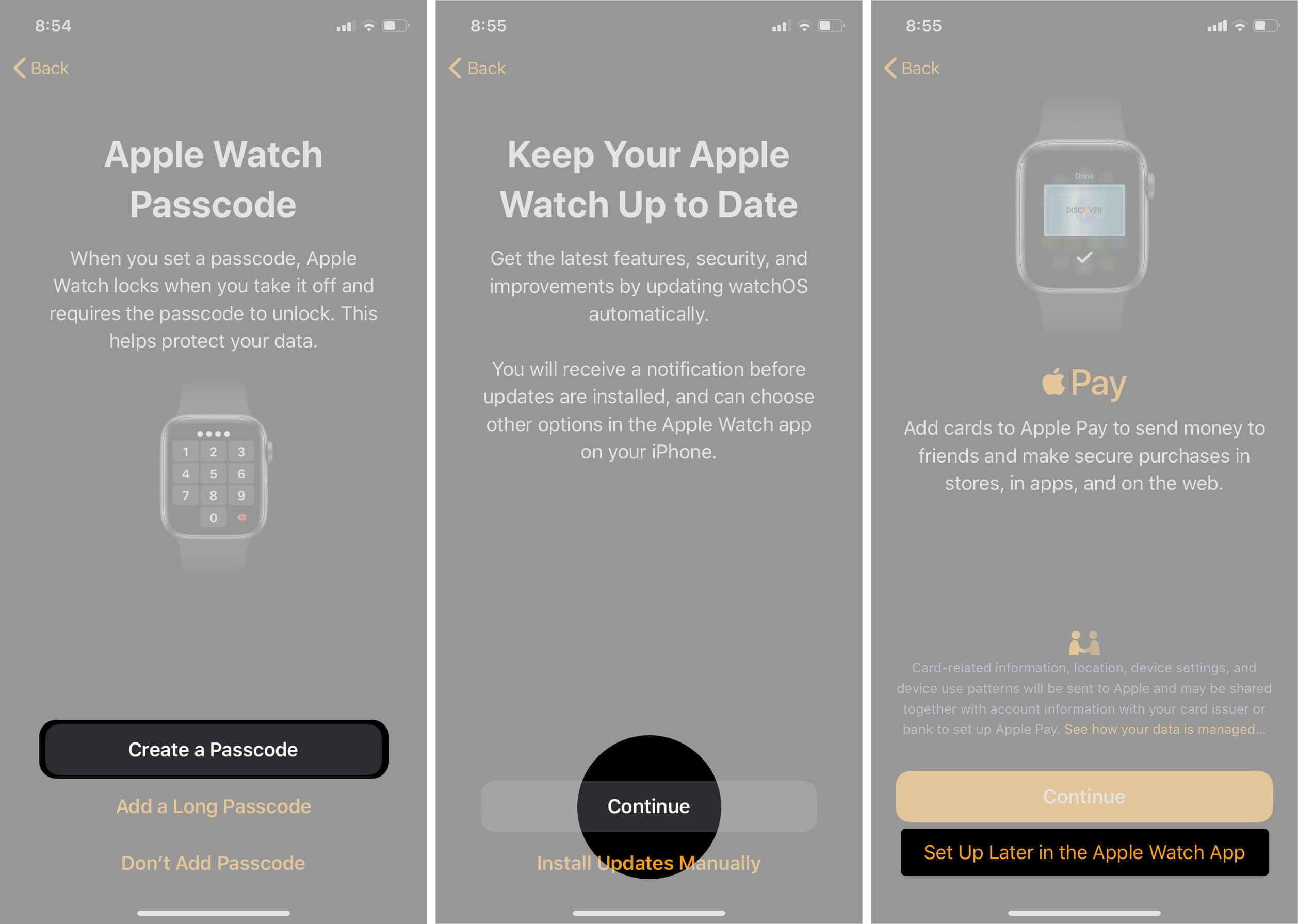Create Passcode and continue and tap on set up later in the apple watch App