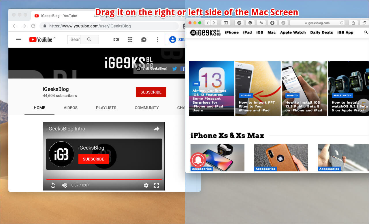 Drag the app on right or left side of Mac screen
