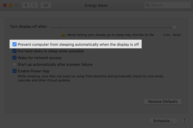Enable Prevent computer from sleeping automatically when the display is off on Mac