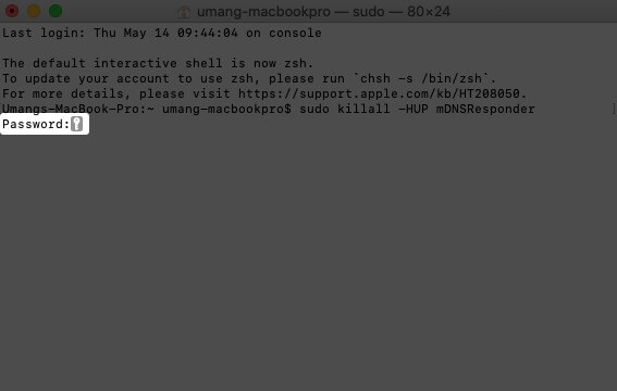 Enter Password and Press Enter to Clear DNS Cache on Mac