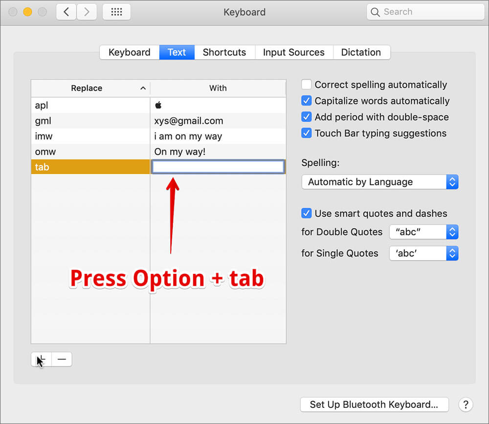 Enter the tab character in Mac Keyboard Shortcuts