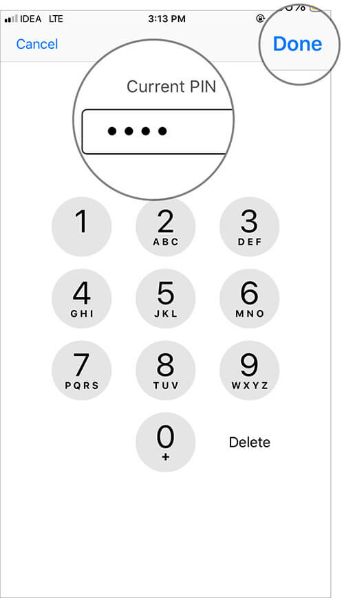 Enter your current PIN and Tap on Done on iPhone